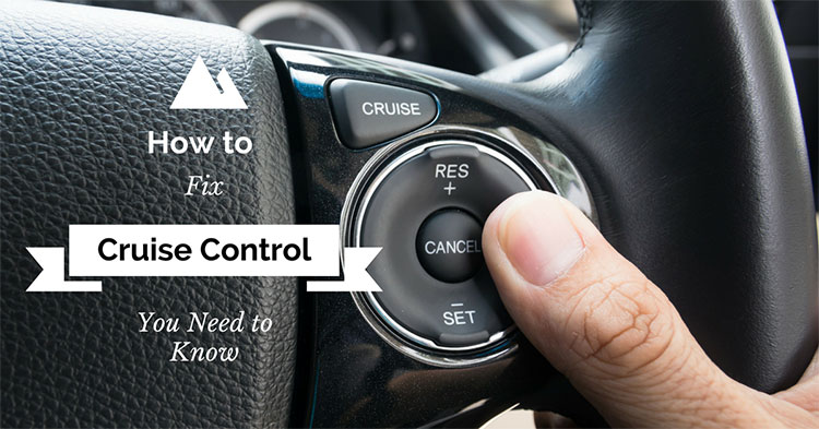 How to fix Cruise Control