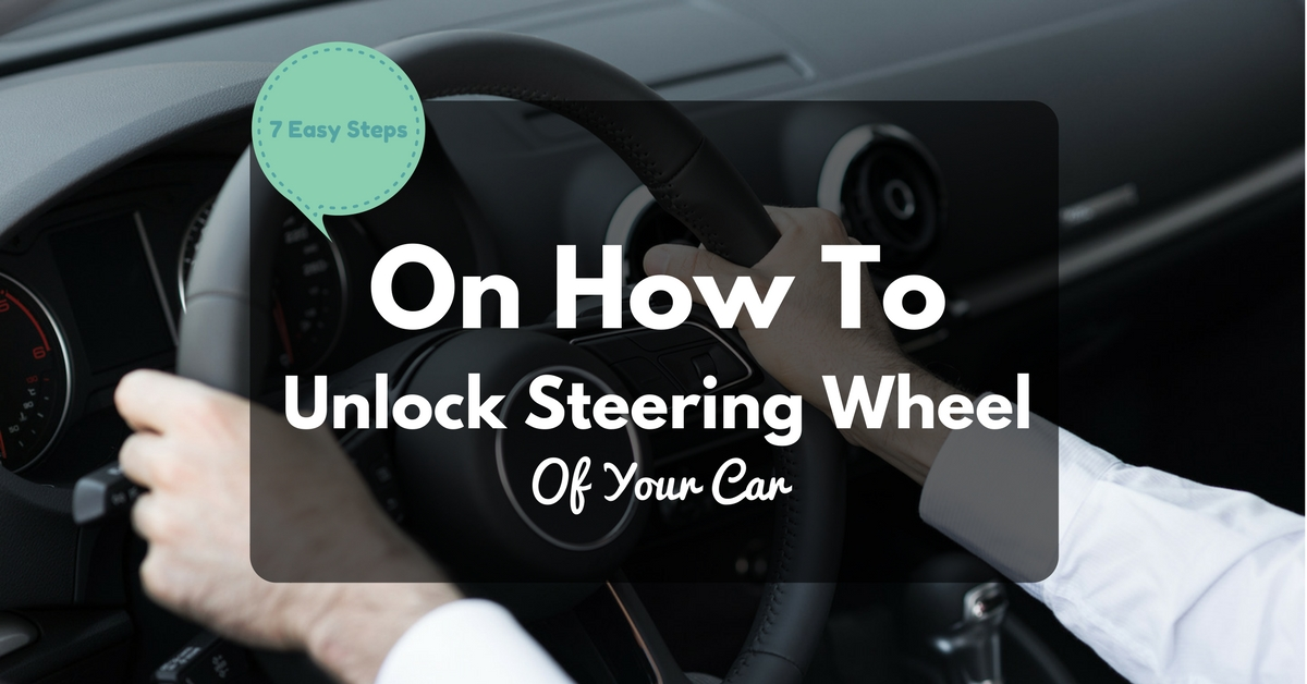 How To Unlock Steering Wheel