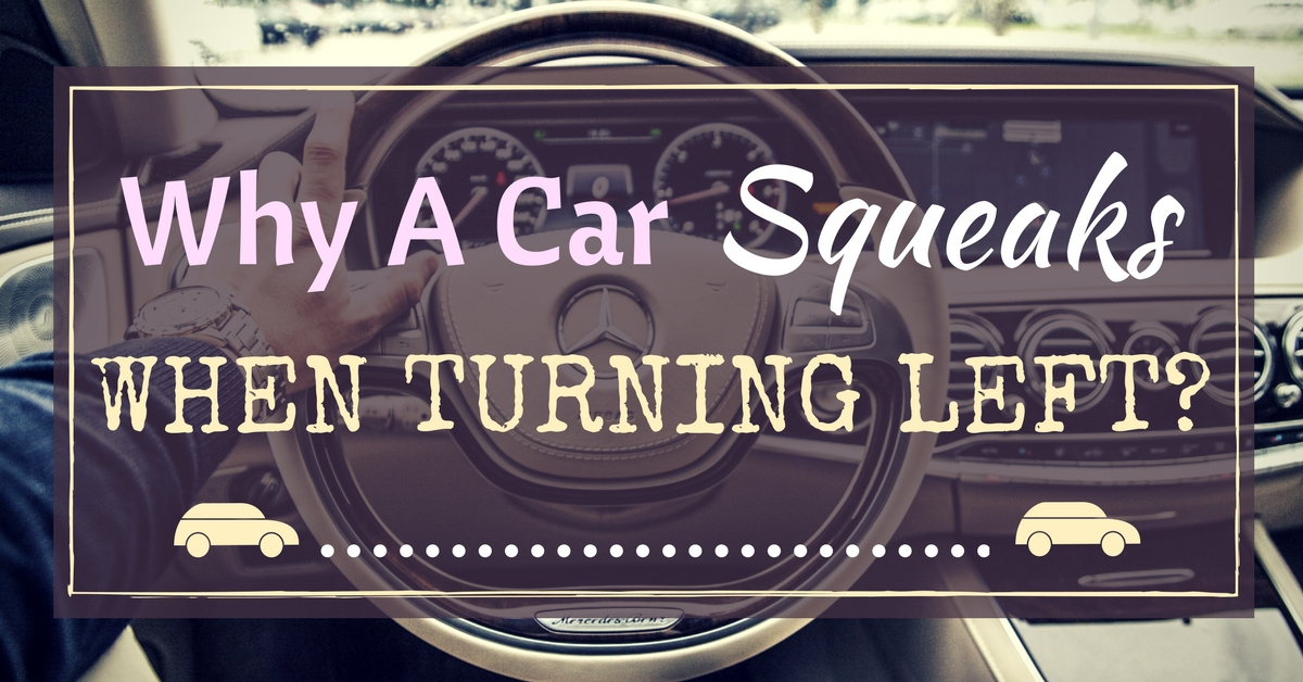 car-squeaks-when-turning-left