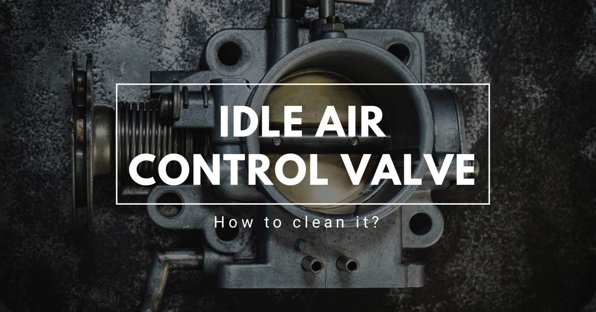 how to clean idle air control valve