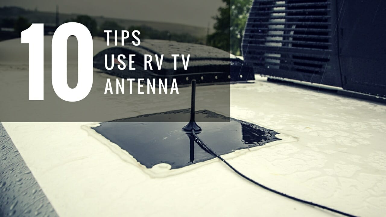 Tips Use RV TV Antenna