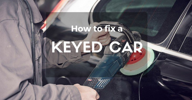 How To Fix A Keyed Car Without Spending A Dime
