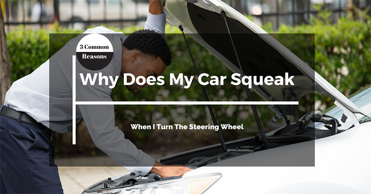 Why Does My Car Squeak When I Turn