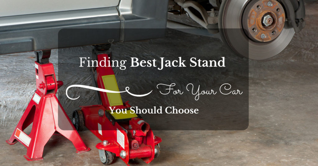 Know The Top Rated and Best Jack Stand in 2017