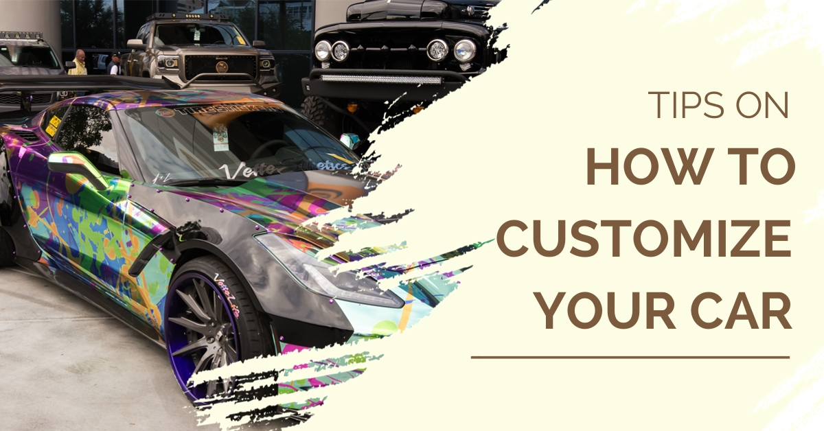 how to customize your car