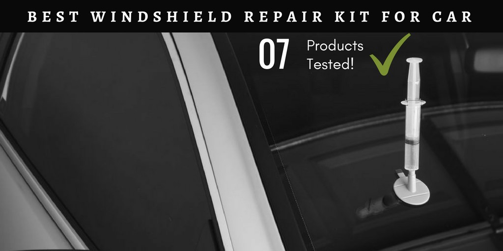 Best Windshield Repair Kit for car