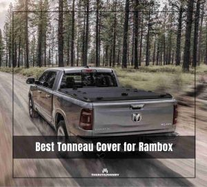 Best Tonneau Cover For RAMBOX